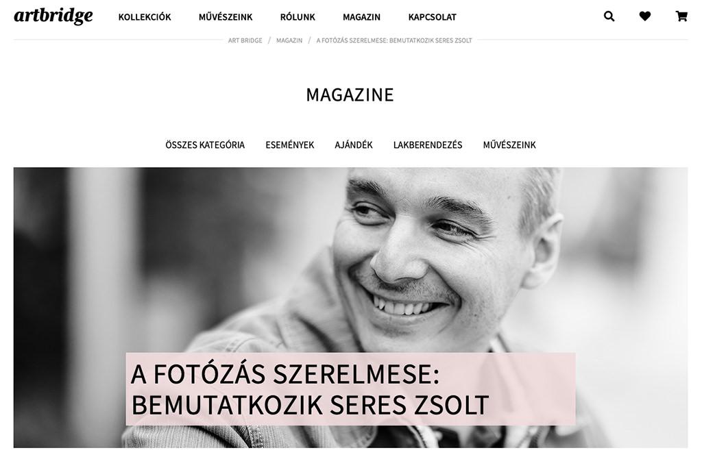 Interjúm az Art Bridge magazin oldalán | Seres Zsolt fotós Budapest